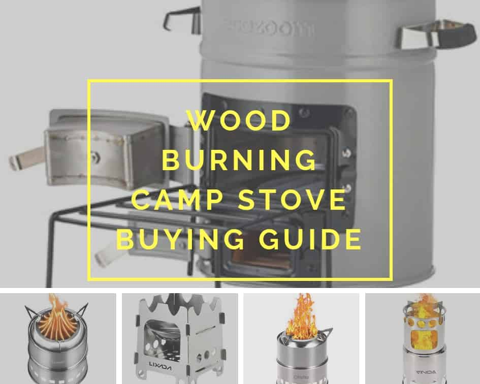 Wood Burning Camp Stove Buying Guide
